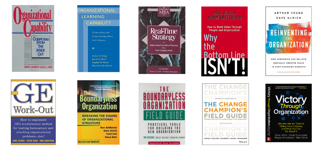 A collection of books on organization by Dave Ulrich and/or Norm Smallwood